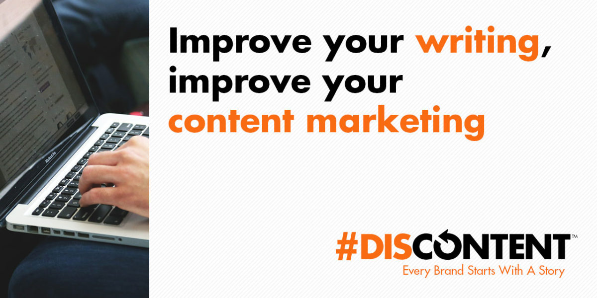 Improve your writing, improve your content marketing