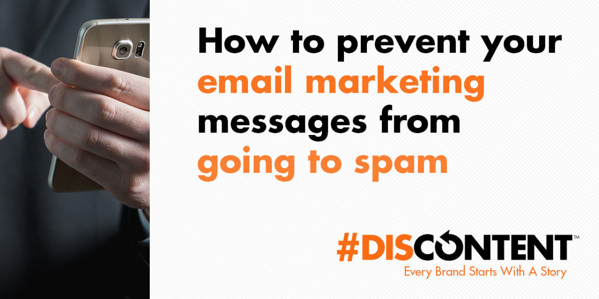 How to prevent your email marketing messages from going to spam