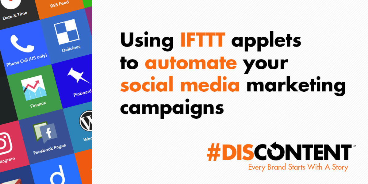 Using IFTTT applets to automate your social media marketing campaigns