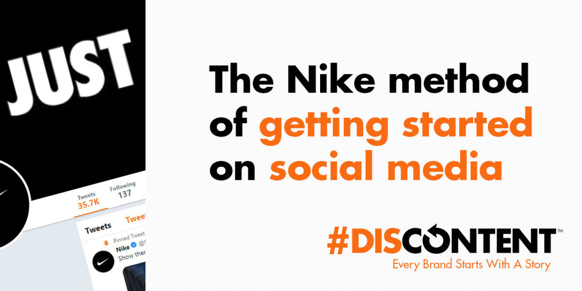 The Nike method of getting started on social media