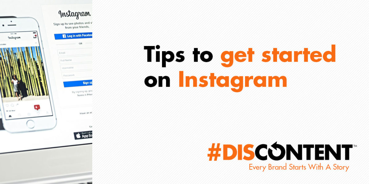 Tips to get started on Instagram
