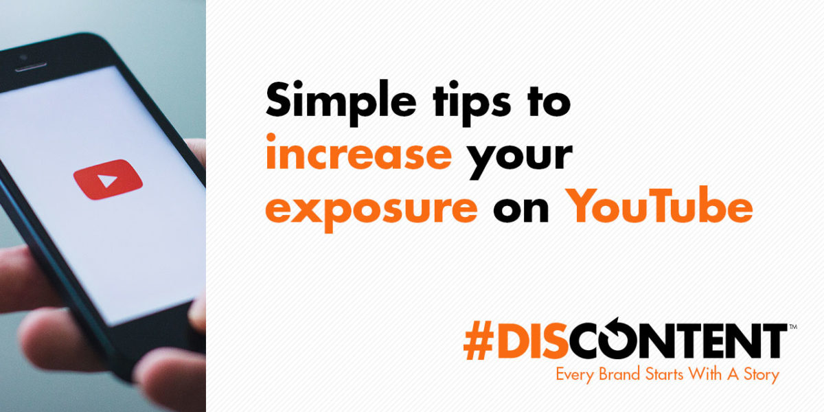 Simple tips to increase your exposure on YouTube