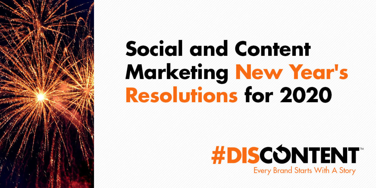 Social and Content Marketing New Year's Resolutions for 2020