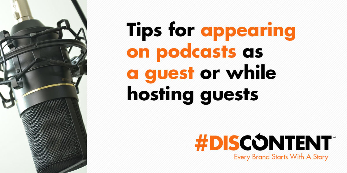 Tips for appearing on podcasts as a guest or while hosting guests
