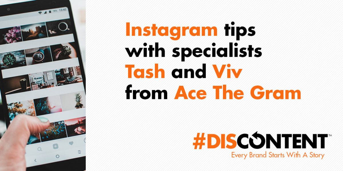 Instagram tips with specialists Tash and Viv from Ace The Gram