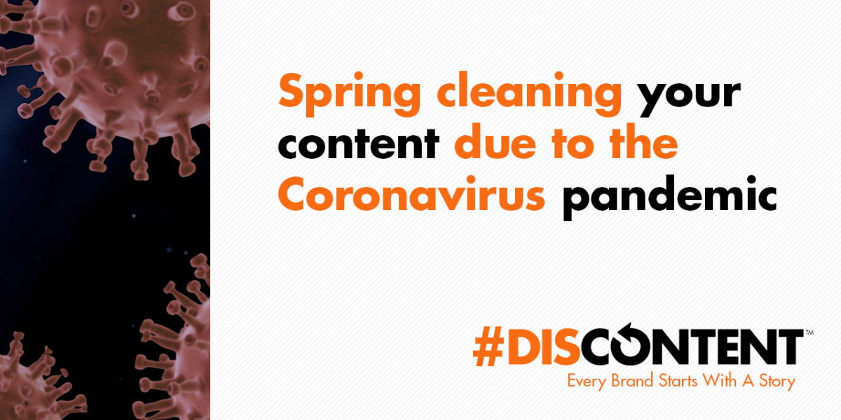 Spring cleaning your content due to the Coronavirus pandemic